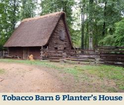 Tobacco Barn & Planter's House